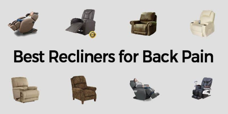 Best Recliners for Back Pain in 2020 [Buyer's Guide]